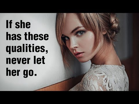 If A Woman Has These 15 Qualities, Never Let Her Go