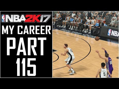 """NBA 2K17 - My Career - Let's Play - Part 115 - """"The Best 4th Quarter Ever!"""""""