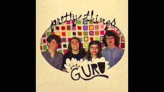 The Guru - Pretty Things
