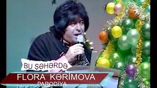 Parodiya Flora Kərimova - Şaxta Baba və Qar Qız (Bir parça, 2005)