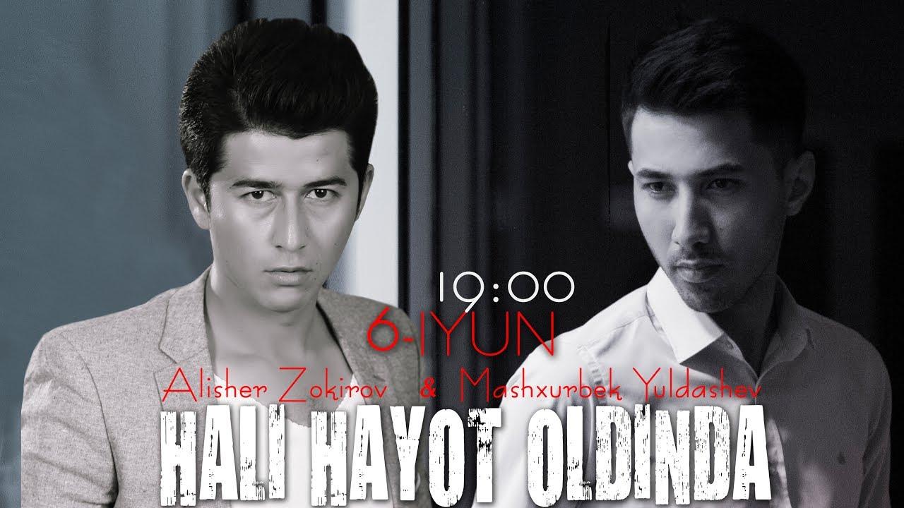 Alisher Zokirov & Mashxurbek Yuldashev - Hali hayot oldinda (anons)