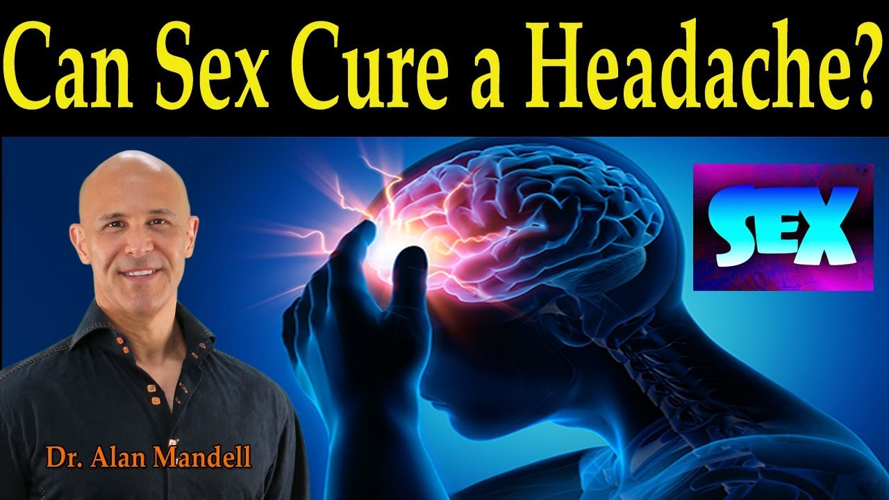 Can having sex cure a headache