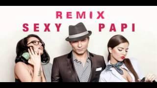 Claydee - Sexy Papi - DJ Deyan Ella Remix 2013