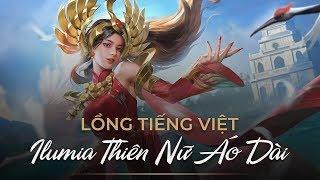 Hé lộ lời thoại Việt hóa của trang phục Ilumia Thiên nữ áo dài - Garena Liên Quân Mobile