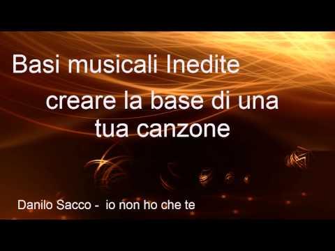 Danilo Sacco - io non ho che te  - base audio karaoke