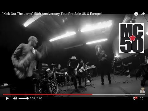 Kick Out The Jams 50th Anniversary Tour Pre-Sale UK & Europe!