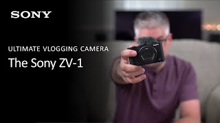 Sony ZV-1 Camera | Learn More About The Ultimate Vlogging Camera