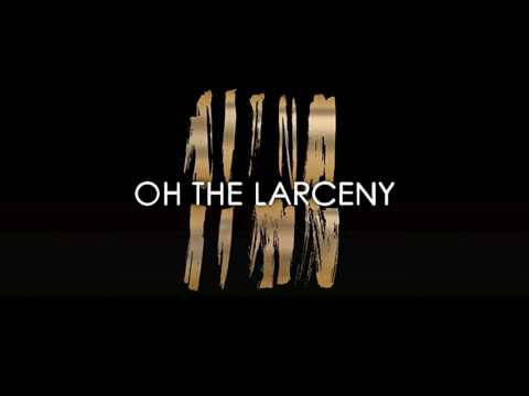 Oh The Larceny - Check It Out (Official Audio)