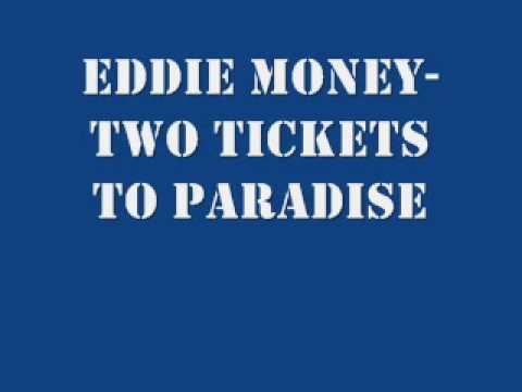 Eddie Money  Two Tickets to Paradise Lyrics on Screen