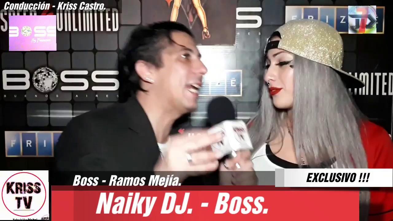 Naiky Dj En Boss By Francés Donde Se Desnuda La Fiesta Con La Mejor Onda