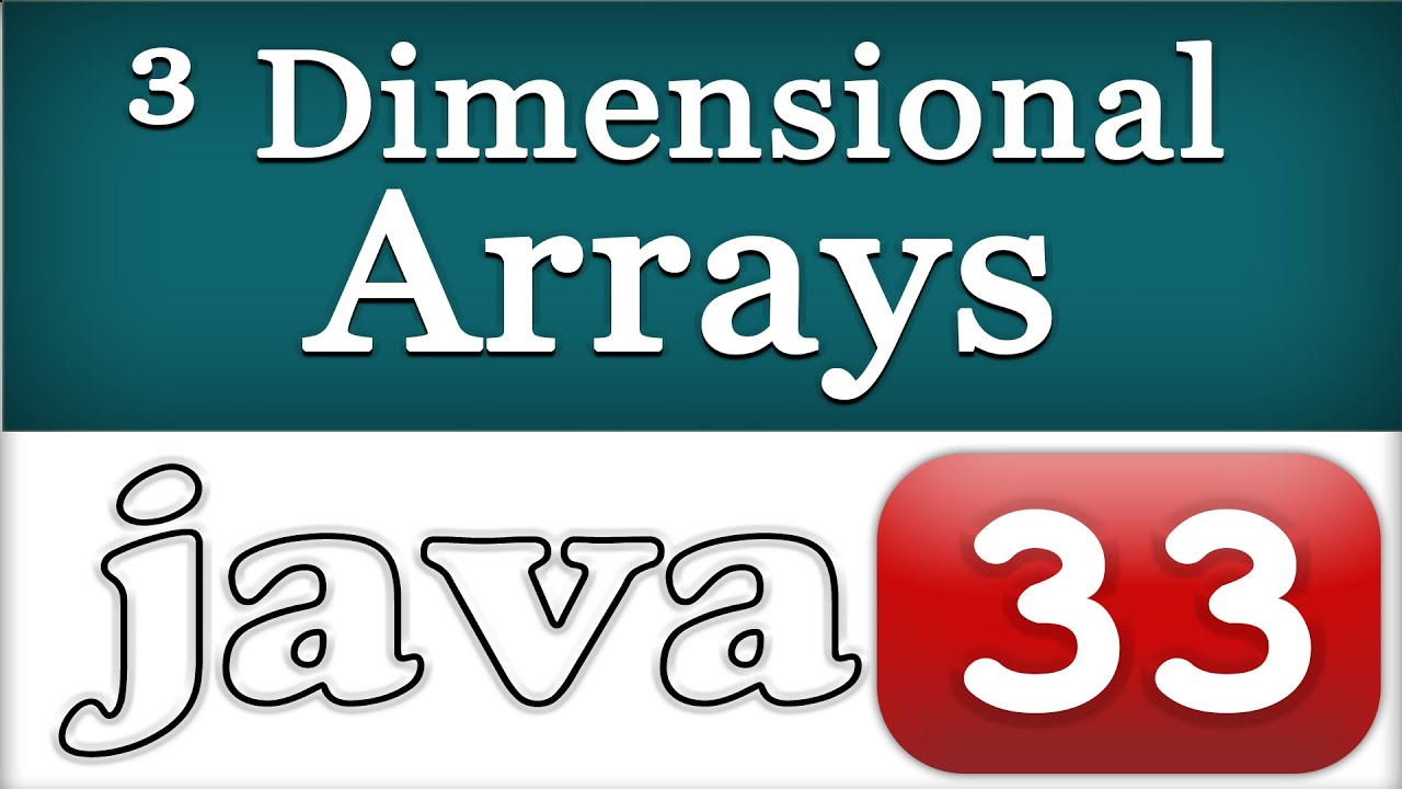 Java programming tutorial for beginners image collections any three dimensional array 3 d java programming video tutorial three dimensional array 3 d java programming baditri Choice Image