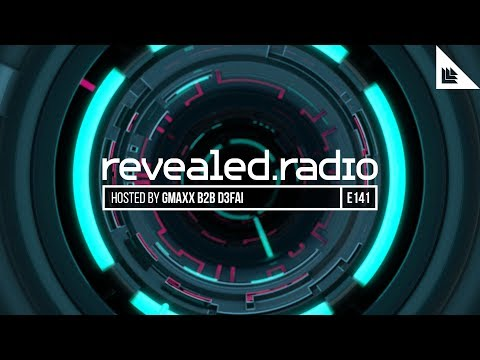 Revealed Radio 141 - GMAXX B2B D3FAI