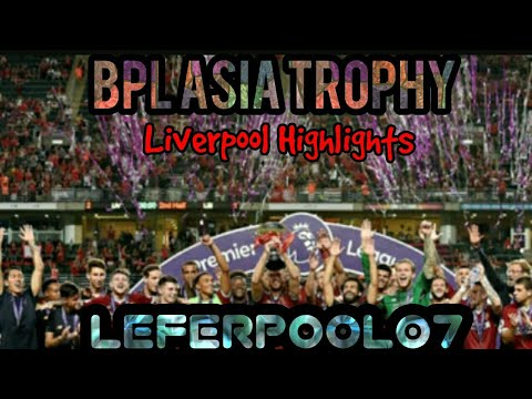 Asia Trophy LFC Highlights.