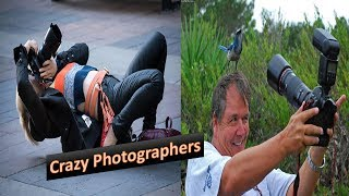 Crazy Photographers | Top 10 Crazy Photographers | PHOTOGRAPHERS SHOOT