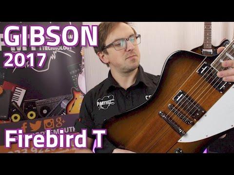 Gibson 2017 Firebird T Review & Demo