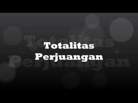 Totalitas Perjuangan (Lirik)