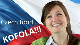 Why Americans love Czech food...KOFOLA!!!