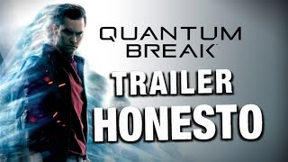 Trailer Honesto - Quantum Break - Legendado