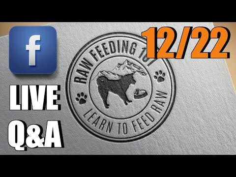 Raw Feeding 101 Weekly Live Q&A 12-22