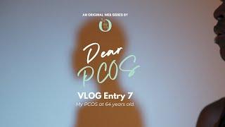 Dear PCOS - Vlog Entry 7: DS Ruzina Idris-Marzuki