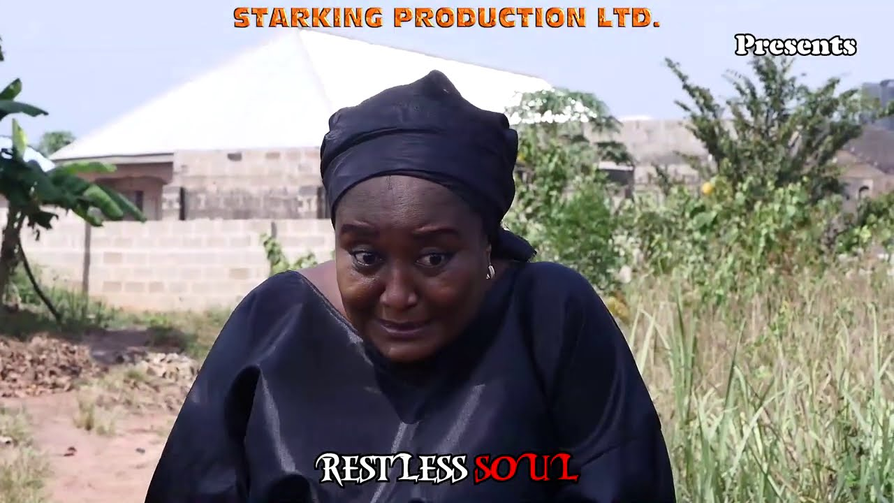 Download RESTLESS SOUL (New Hit Movie) - 2021 Latest Nigerian Nollywood Movie