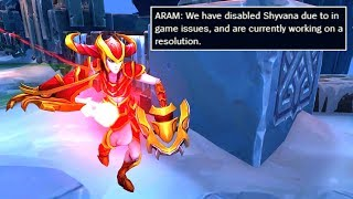This is why Shyvana got DISABLED!
