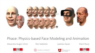 Phace: Physics-based Face Modeling and Animation - SIGGRAPH 2017