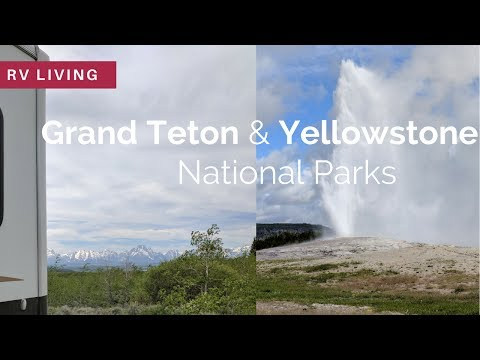 RV Living | Visiting Grand Teton and Yellowstone National Parks | Wyoming *fixed audio*