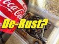 Does Coca Cola work as a de-rust?