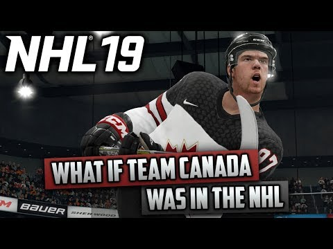 What If Team Canada Was In The NHL? (NHL 19)