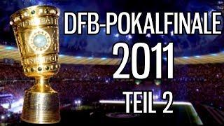 DFB-Pokalfinale 2011 - MSV Duisburg gegen FC Schalke 04 - Teil 2