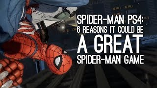Spider-Man PS4 Gameplay: 6 Reasons Spider-Man on PS4 Could be a Great Spider-Man Game (At Last)