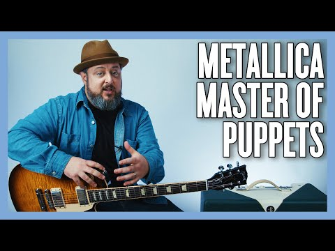 Metallica Master Of Puppets Guitar Lesson + Tutorial
