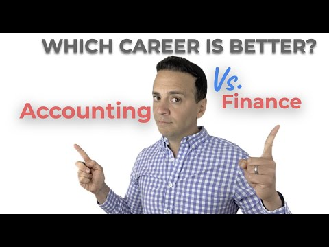 Accounting Vs. Finance. Which Career Choice is better?