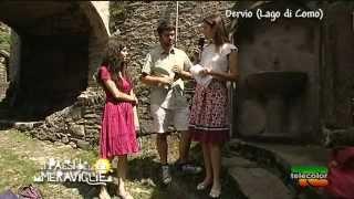 I paesi delle meraviglie: Dervio, Lago di Como