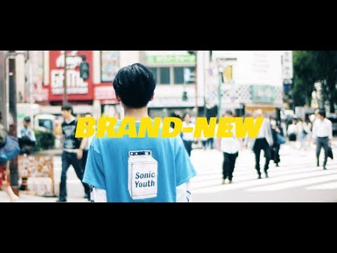 【Music Video】BRAND-NEW