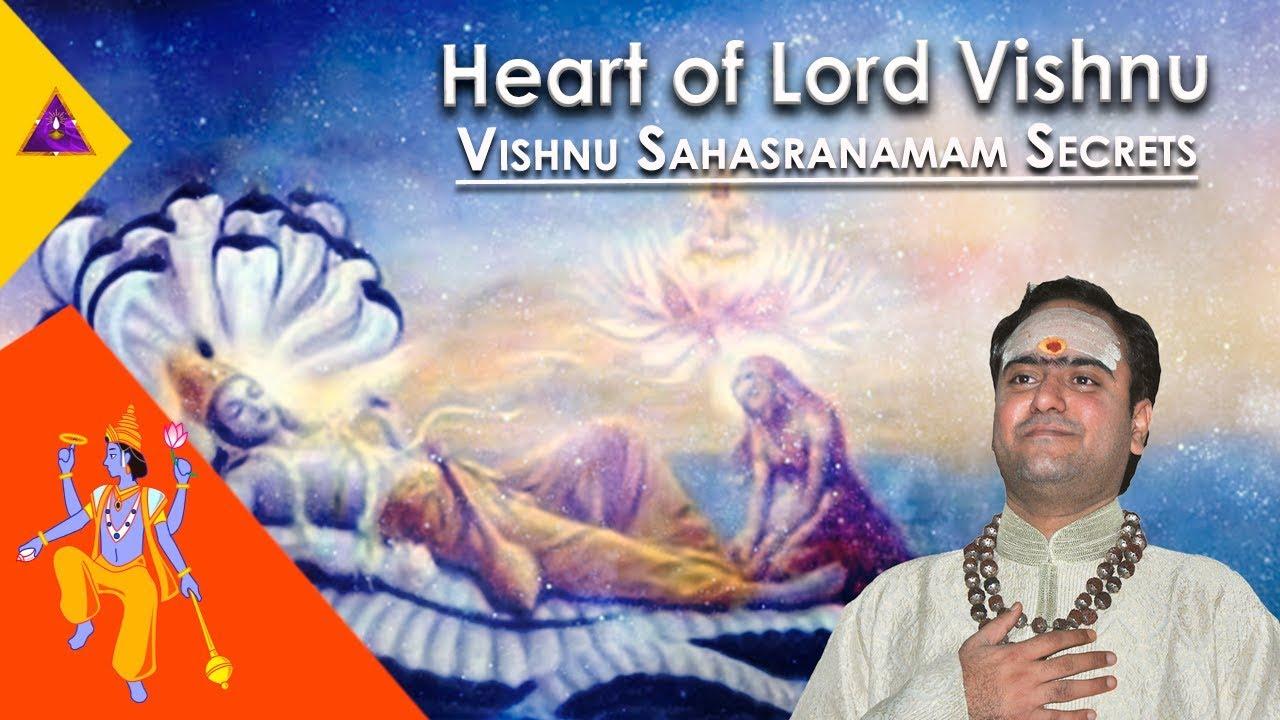 Vishnu Sahasranamam Secret Mantra: The Heart of Lord Vishnu