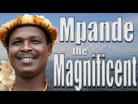 Mpande: The Magnificent