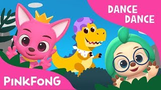 Baby T-Rex | Dance Dance Pinkfong | Pinkfong Songs for Children