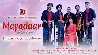 MAYADAAR मायादार OFFICIAL SONG BY MAYA UPADHYAY