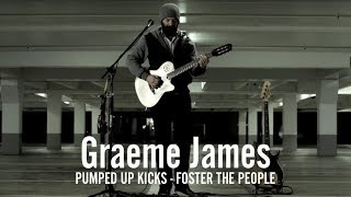 Graeme James | Pumped Up Kicks | Loop Pedal Cover