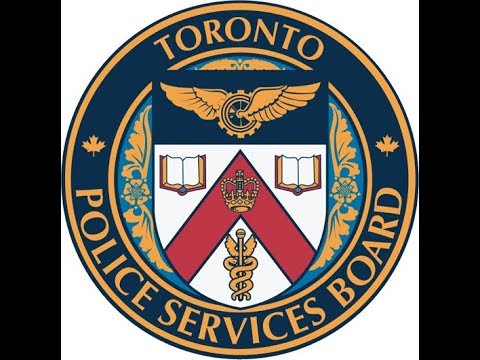 Toronto Police Services Board Meeting | LiveStream | Wednesday, April 18th, 2018, 1pm
