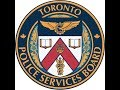 Toronto Police Services Board Meeting | Wednesday, April 18th, 2018