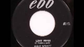 Gene Wyatt - Love Fever