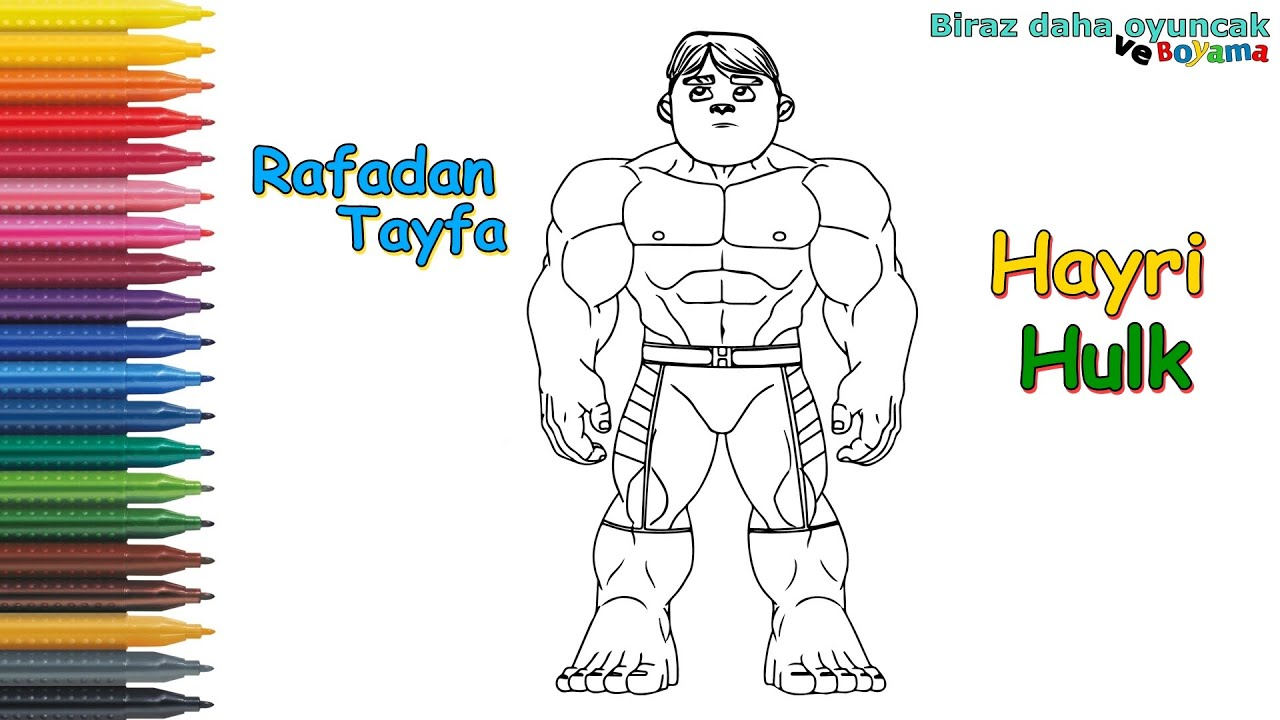 Rafadan Tayfa Hayri Hulk Boyama Sayfasi Cocuklar Icin Boyama