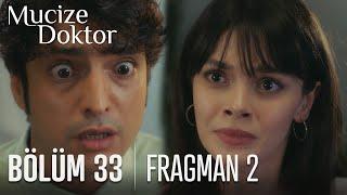 Mucize Doktor 33. Bölüm 2. Fragmanı