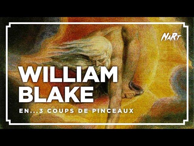3 coups de pinceau : WILLIAM BLAKE