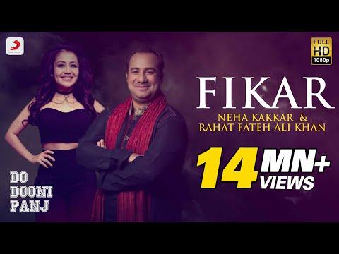 fikar---rahat-fateh-ali-khan-,-neha-kakkar-,-badshah-|-do-dooni-panj-|-release-11-jan