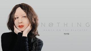NOTHING – Dance On The Blacktop [FULL ALBUM STREAM]