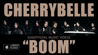 Video Cherrybelle - BOOM!! [UNOFFICIAL MUSIC VIDEO] download MP3, 3GP, MP4, WEBM, AVI, FLV Oktober 2018